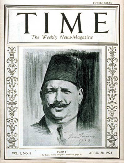 1923-04 King Fuad I Copyright Time Magazine | Time Magazine Covers 1923-1970