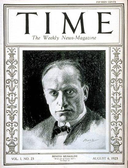 1923-08 Benito Mussolini  Copyright Time Magazine | Time Magazine Covers 1923-1970