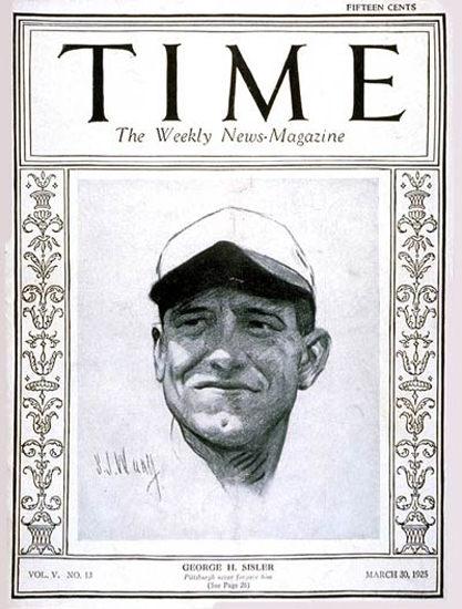1925-03 George H Sisler Copyright Time Magazine | Time Magazine Covers 1923-1970