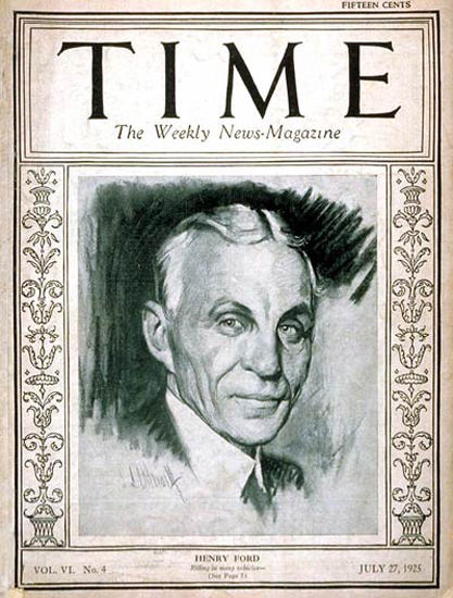 1925-07 Henry Ford Copyright Time Magazine | Time Magazine Covers 1923-1970