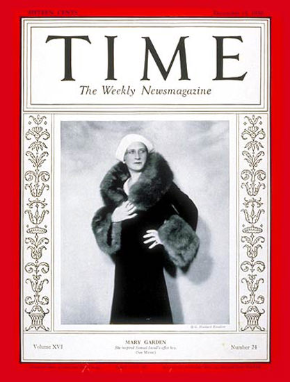 1930-12 Mary Garden Copyright Time Magazine | Time Magazine Covers 1923-1970