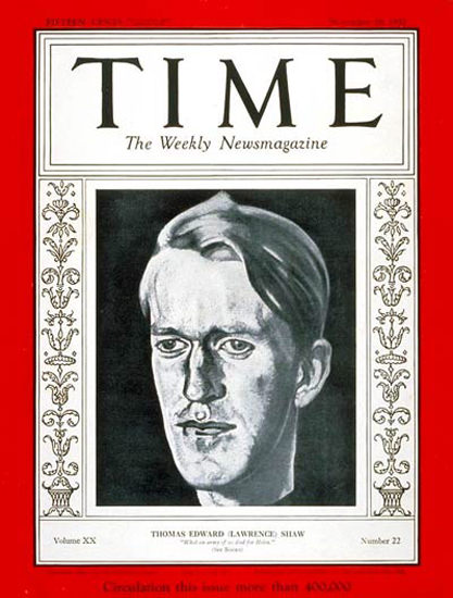 1932-11 T E Lawrence Copyright Time Magazine | Time Magazine Covers 1923-1970