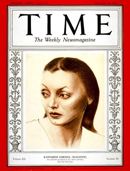 1932-12 Katharine Cornell Copyright Time Magazine | Time Magazine Covers 1923-1970
