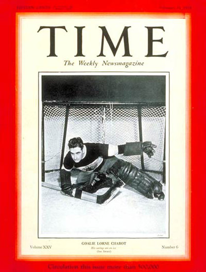 1935-02 Lorne Chabot Ice Hockey Copyright Time Magazine | Time Magazine Covers 1923-1970