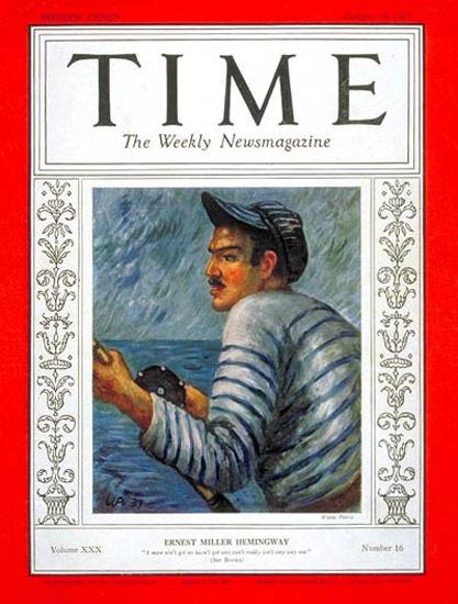 1937-10 Ernest Hemingway Copyright Time Magazine | Time Magazine Covers 1923-1970