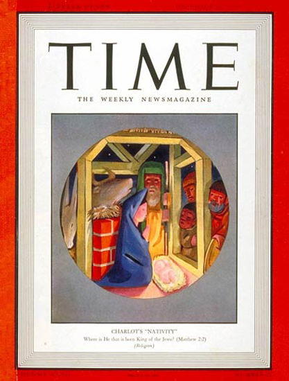 1938-12 Charlots Nativity Copyright Time Magazine | Time Magazine Covers 1923-1970