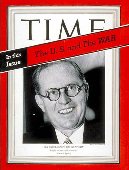1939-09 Joseph P Kennedy Copyright Time Magazine | Time Magazine Covers 1923-1970