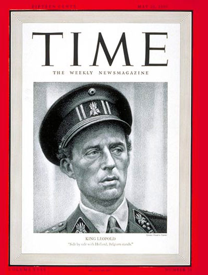 1940-05 King Leopold III Copyright Time Magazine | Time Magazine Covers 1923-1970