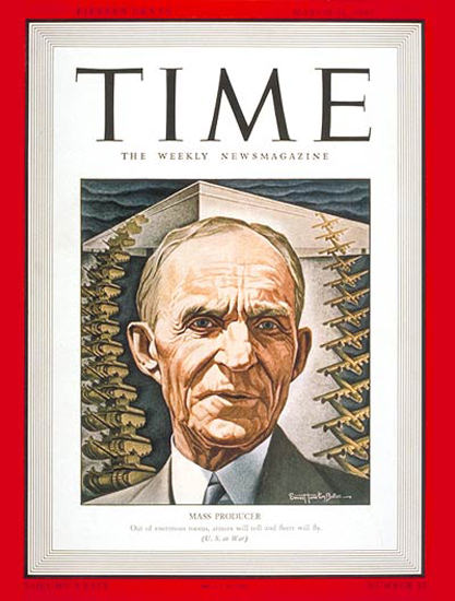 1942-03 Henry Ford Copyright Time Magazine | Time Magazine Covers 1923-1970