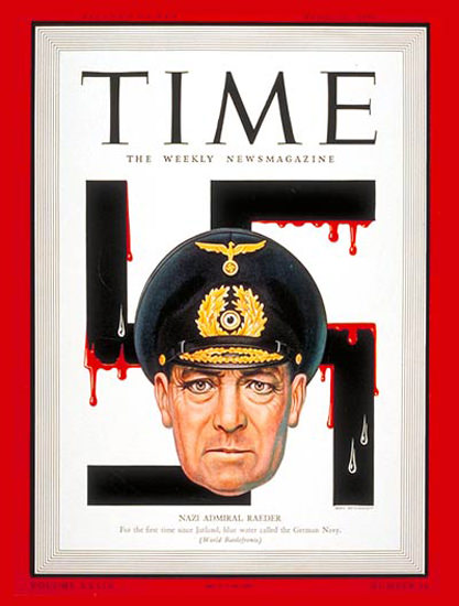 1942-04 Admiral Erich Raeder Copyright Time Magazine | Time Magazine Covers 1923-1970
