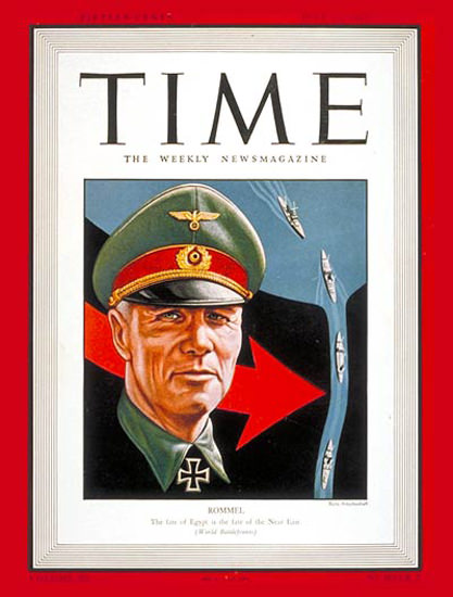 1942-07 Field Marshal Rommel Copyright Time Magazine | Time Magazine Covers 1923-1970