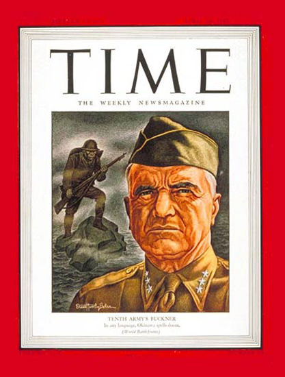 1945-04 Lt General Buckner Copyright Time Magazine | Time Magazine Covers 1923-1970