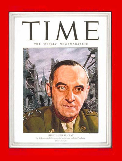 1945-06 Lt General Lucius Clay Copyright Time Magazine | Time Magazine Covers 1923-1970