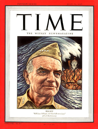 1945-07 Admiral William Halsey Copyright Time Magazine | Time Magazine Covers 1923-1970