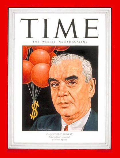 1946-01 Philip Murray Copyright Time Magazine | Time Magazine Covers 1923-1970