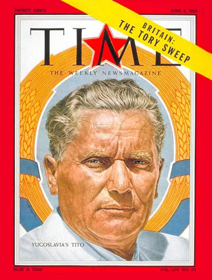 1955-06 Marshal Tito Copyright Time Magazine | Time Magazine Covers 1923-1970