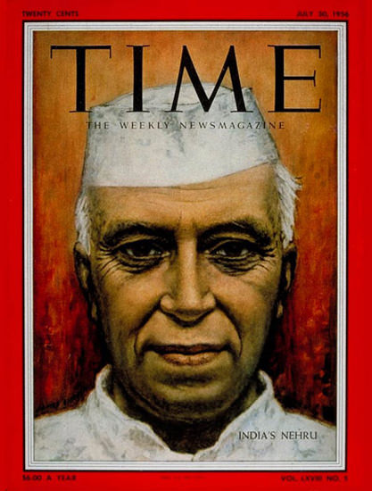 1956-07 Jawaharlal Nehru Copyright Time Magazine | Time Magazine Covers 1923-1970