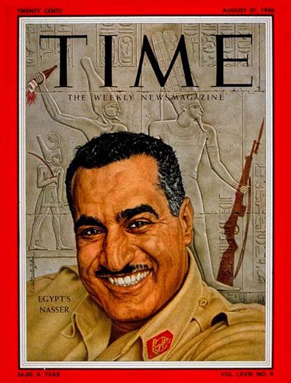 1956-08 Gamal Abdel Nasser Copyright Time Magazine | Time Magazine Covers 1923-1970