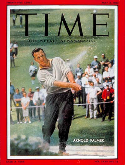1960-05 Arnold Palmer Golf Copyright Time Magazine | Time Magazine Covers 1923-1970