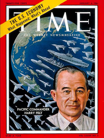 1961-01 Admiral Harry Felt Copyright Time Magazine | Time Magazine Covers 1923-1970