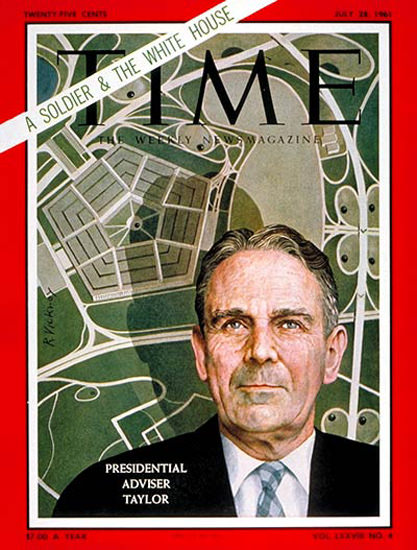 1961-07 General Maxwell Taylor Copyright Time Magazine | Time Magazine Covers 1923-1970
