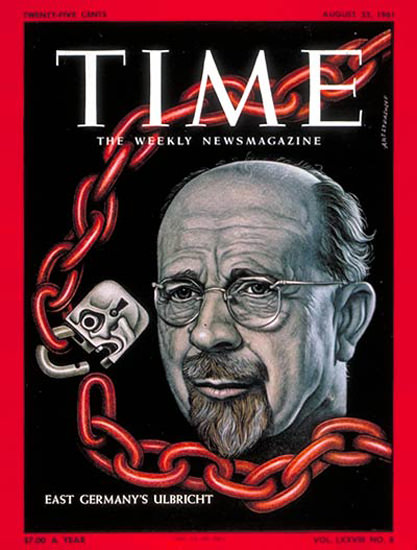 1961-08 Walter Ulbricht Copyright Time Magazine | Time Magazine Covers 1923-1970