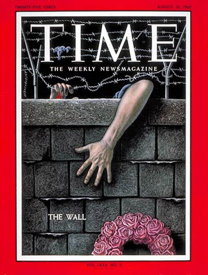 1962-08 Berlin Wall Copyright Time Magazine | Time Magazine Covers 1923-1970