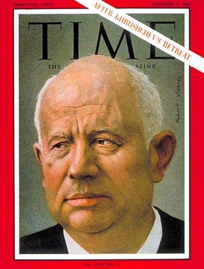 1962-11 Nikita Khrushchev Copyright Time Magazine | Time Magazine Covers 1923-1970