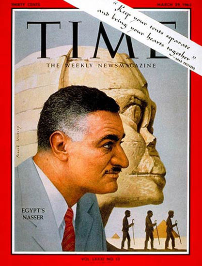 1963-03 Gamal Abdel Nasser Copyright Time Magazine | Time Magazine Covers 1923-1970