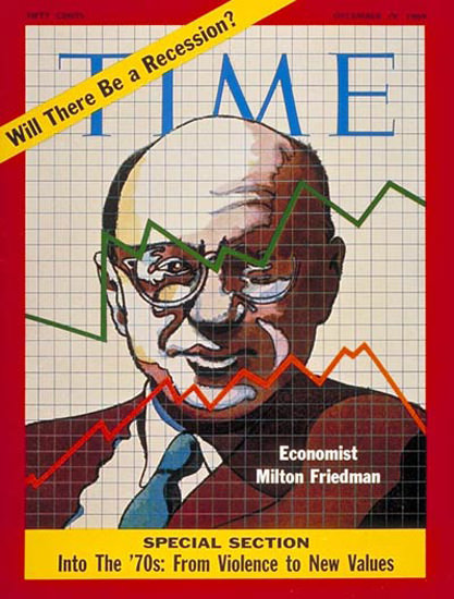 1969-12 Milton Friedman Copyright Time Magazine | Time Magazine Covers 1923-1970