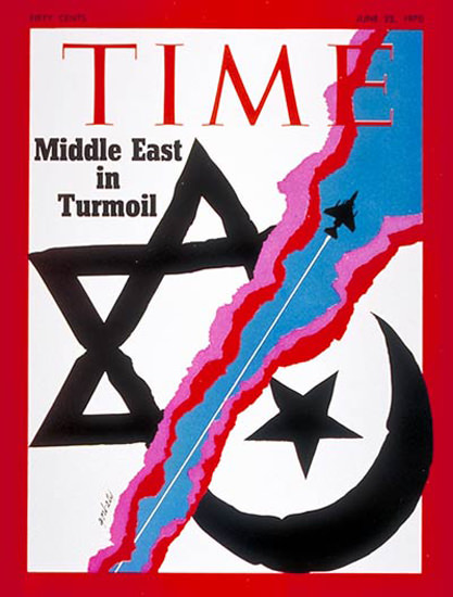 1970-06 Middle East Turmoil Copyright Time Magazine | Time Magazine Covers 1923-1970