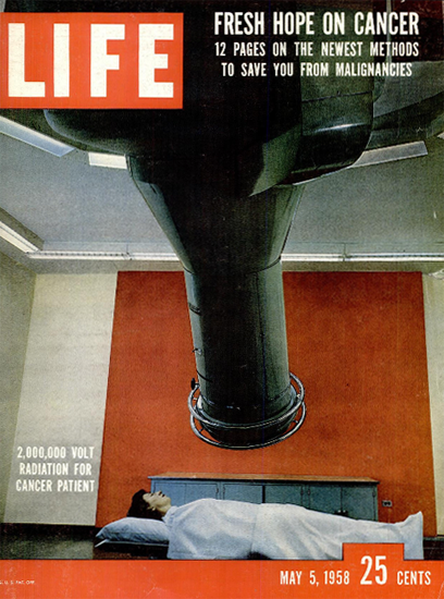 2000000 Volt Cancer Radiation 5 May 1958 Copyright Life Magazine | Life Magazine Color Photo Covers 1937-1970