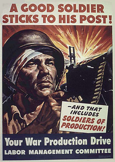 A Good Soldier Sticks To His Post Production | Vintage War Propaganda Posters 1891-1970