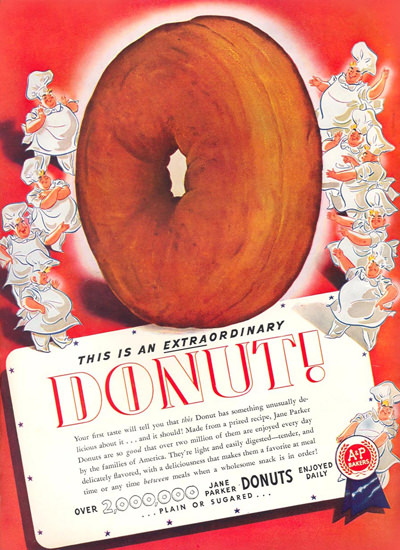 AP Food Stores Donut 1940   Vintage Ad and Cover Art 1891-1970