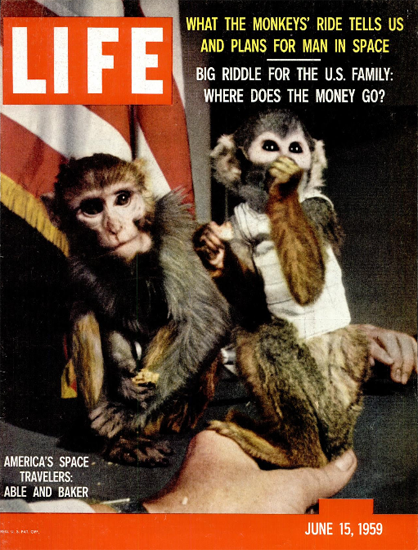 Able and Baker US Space Travelers 15 Jun 1959 Copyright Life Magazine | Life Magazine Color Photo Covers 1937-1970