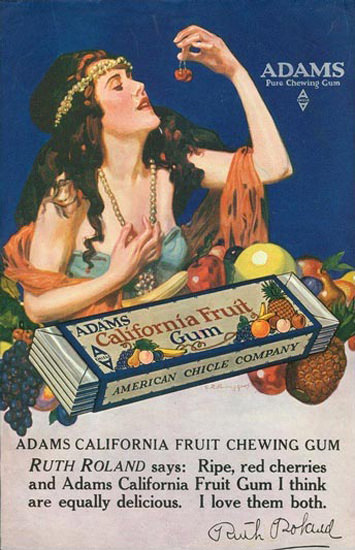 Adams California Fruit chewing Gum Ruth Roland | Sex Appeal Vintage Ads and Covers 1891-1970
