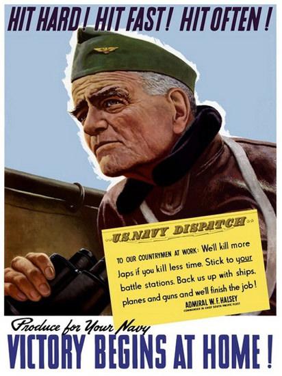 Admiral W F Halsey Hit Hard Hit Fast Hit Often | Vintage War Propaganda Posters 1891-1970