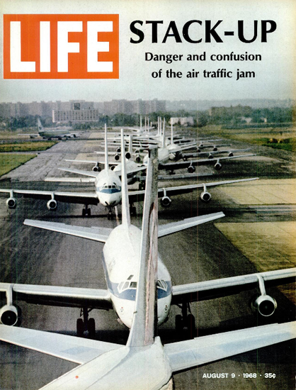 Air Traffic Jam on the Airport 9 Aug 1968 Copyright Life Magazine | Life Magazine Color Photo Covers 1937-1970