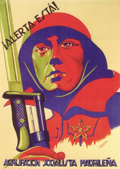 Alerta Esta Agrupacion Socialista Madrilena Spain | Vintage War Propaganda Posters 1891-1970