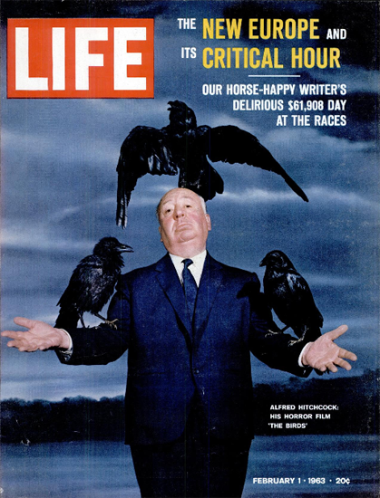 Alfred Hitchcock The Birds 1 Feb 1963 Copyright Life Magazine | Life Magazine Color Photo Covers 1937-1970