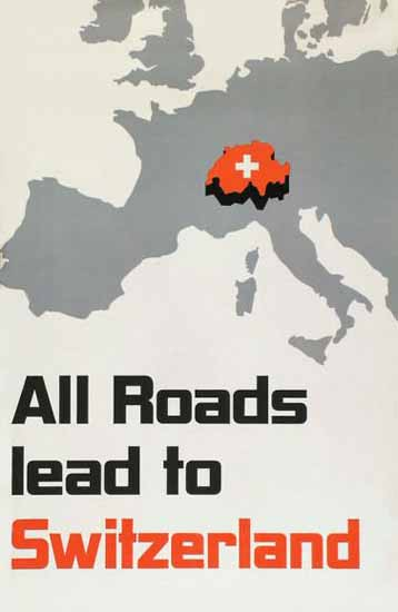 All Roads Lead To Switzerland 1933 | Vintage Travel Posters 1891-1970
