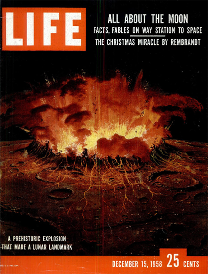 All about the Moon Science 15 Dec 1958 Copyright Life Magazine | Life Magazine Color Photo Covers 1937-1970
