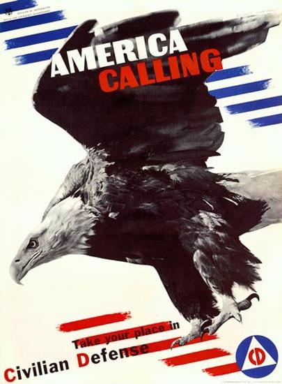 America Calling Civilian Defense Eagle H Matter | Vintage War Propaganda Posters 1891-1970
