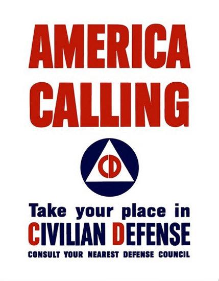America Calling Take Place In Civilian Defense | Vintage War Propaganda Posters 1891-1970