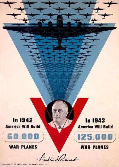 America Will Build 125000 War Planes in 1943 | Vintage War Propaganda Posters 1891-1970