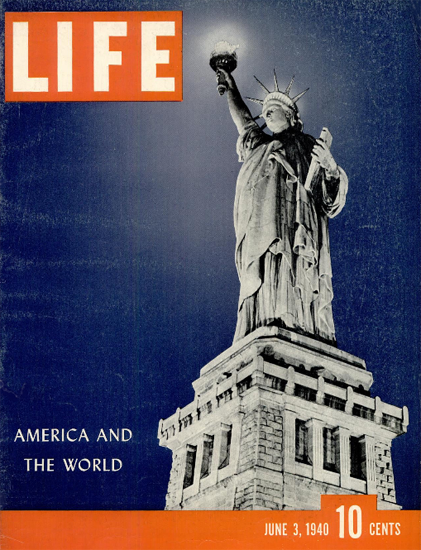 America and the World 3 Jun 1940 Copyright Life Magazine | Life Magazine Color Photo Covers 1937-1970