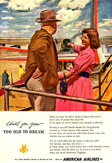American Airlines Until You Grow To Old To Dream | Vintage Travel Posters 1891-1970