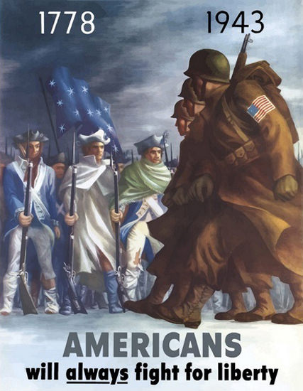 Americans Will Always Fight For Liberty 1943 | Vintage War Propaganda Posters 1891-1970