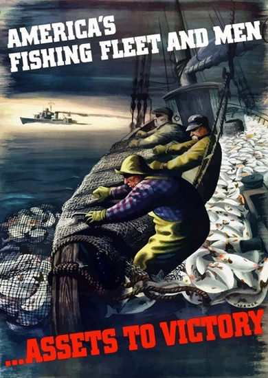 Americas Fishing Fleet And Men Assets To Victory | Vintage War Propaganda Posters 1891-1970