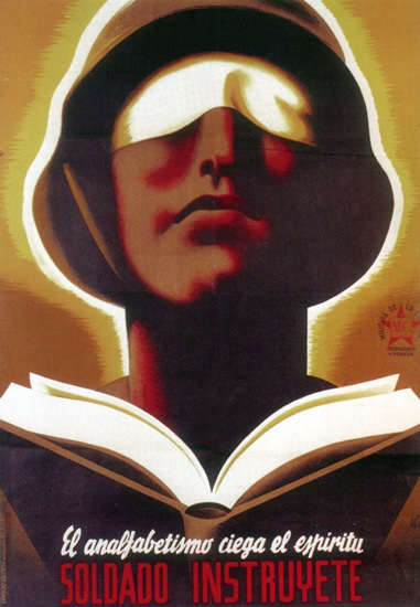 Analfabetismo Ciega Espiritu Soldado Instruyete | Vintage War Propaganda Posters 1891-1970